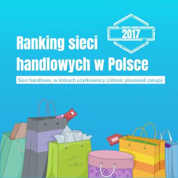 Ranking Sieci Handlowych za2017 rok