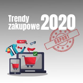 Raport Trendów Zakupowych 2020